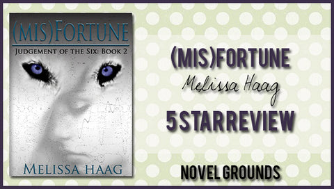 (Mis)fortune (Judgement of the Six #2) by Melissa Haag - Review