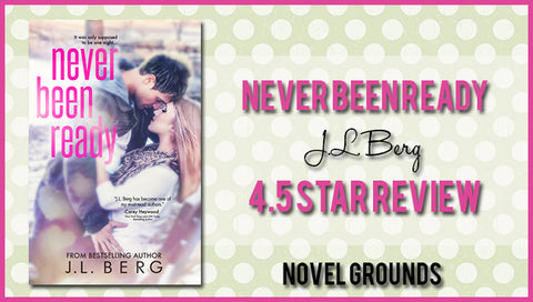 Never Been Ready by J.L. Berg
