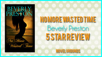 No More Wasted Time by Beverly Preston