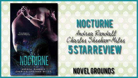 Nocturne by Andrea Randall, Charles Sheehan-Miles