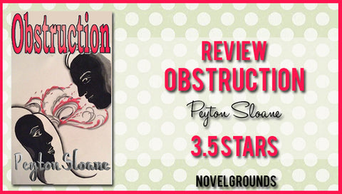 Obstruction (The Potential Trilogy #2) by Peyton Sloane