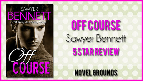 Off Course by Sawyer Bennet Blog Tour