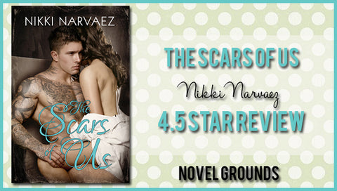 The Scars of Us by Nikki Narvaez