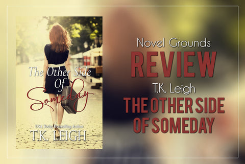 The Other Side of Someday by T.K Leigh