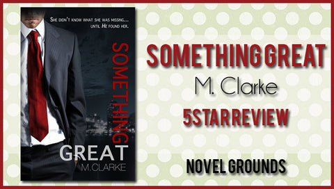Something Great by M. Clarke Blog Tour