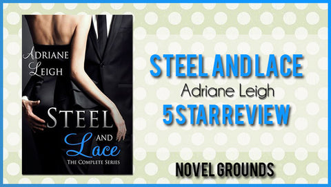 Steel and Lace The Complete Series by Adriane Leigh
