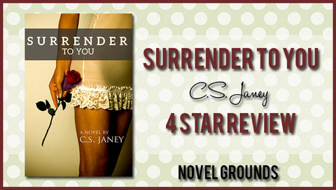 Surrender To You by C.S Janey