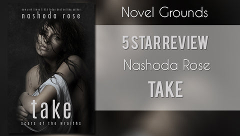 Take by Nashoda Rose