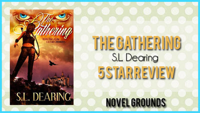 Spotlight: The Gathering: Lia Fail Chronicles by S.L. Dearing
