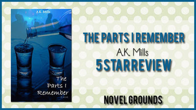 The Parts I Remember by A.K. Mills