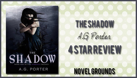 The Shadow by A.G. Porter