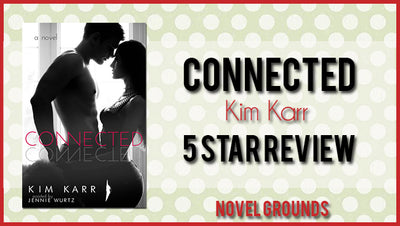 Connected by Kim Karr (Connections #1)