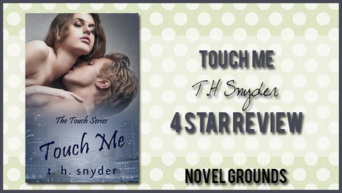 Touch Me (Touch #1) by T.H. Snyder