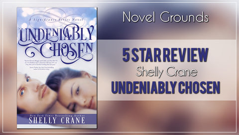 Undeniably Chosen by Shelly Crane (Significance Series)