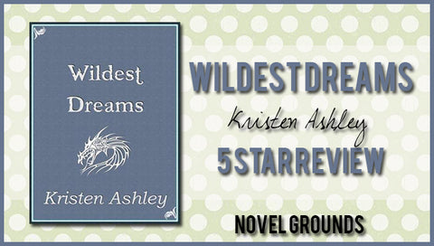 Wildest Dreams by Kristen Ashley (Fantasyland #1)