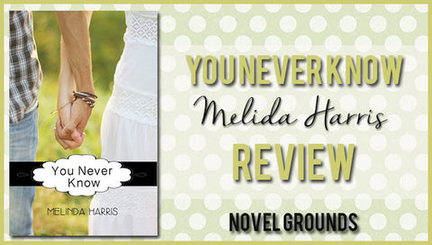 You Never Know by Melinda Harris