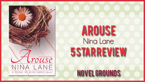 Arouse by Nina Lane Book Tour Review & Giveaway