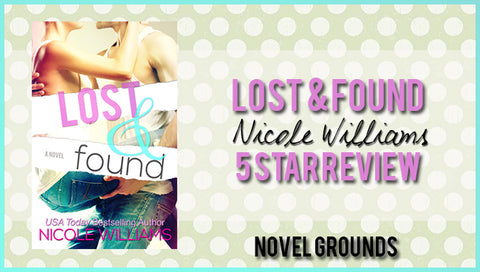 Lost and Found by Nicole Williams Blog Tour & Giveaway