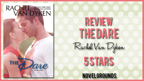 The Dare (The Bet Series) by Rachel Van Dyken