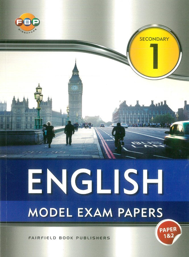 Secondary 1 English Model Exam Papers Paper 1 & 2