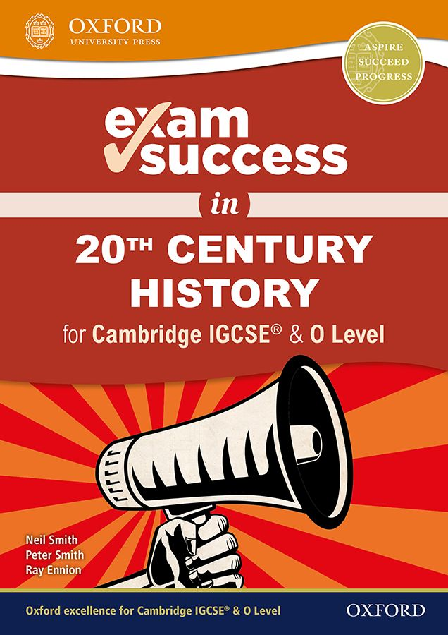 Complete 20th Century History Revision Guide For Cambridge IGCSE & O Level 2nd ED