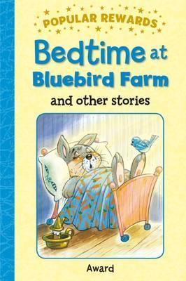 Bedtime At Bluebird Farm And Others Stories