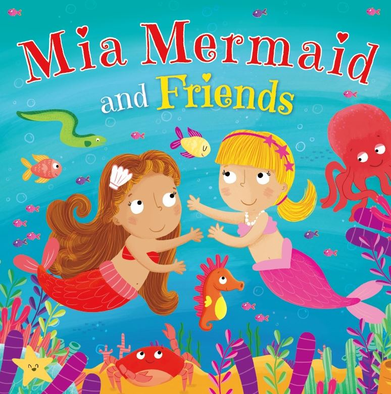 MIA MERMAID AND FRIENDS