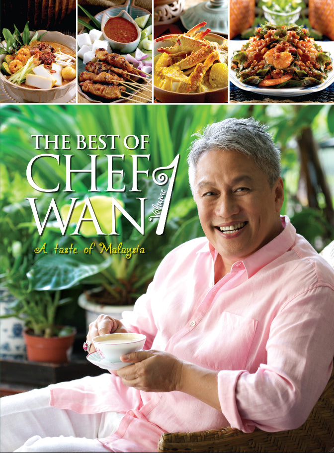 The Best of Chef Wan: A Taste of Malaysia (Volume 1)