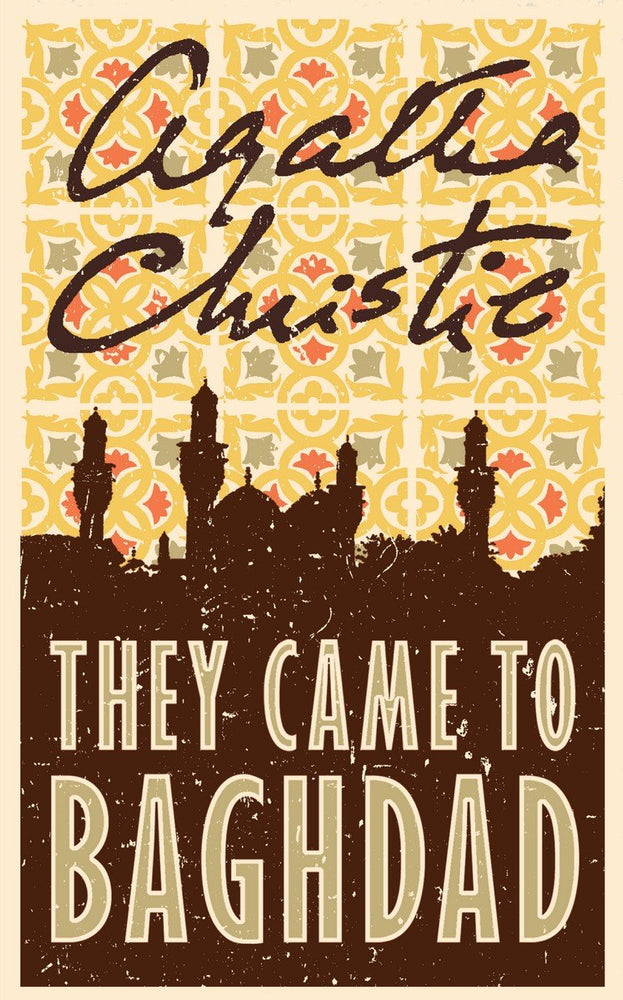 AGATHA: THEY CAME TO BAGHDAD