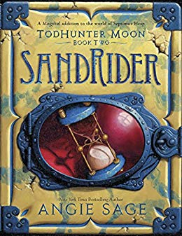 TodHunter Moon, Book Two: SandRider (World of Septimus Heap 2)