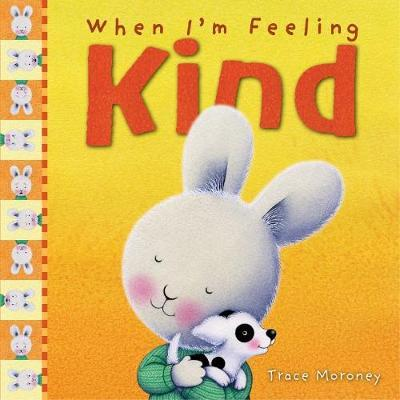 WHEN I`M FEELING KIND