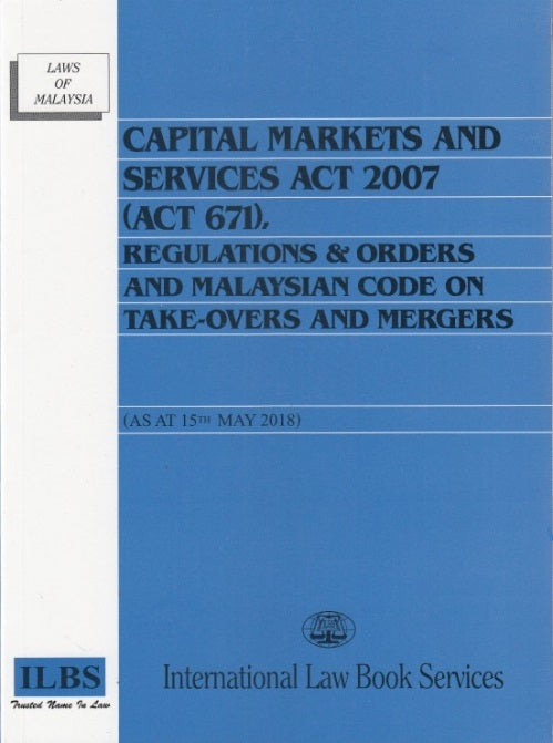 CAPITAL MARKETS AND SERVICES ACT 2007 (ACT 671)