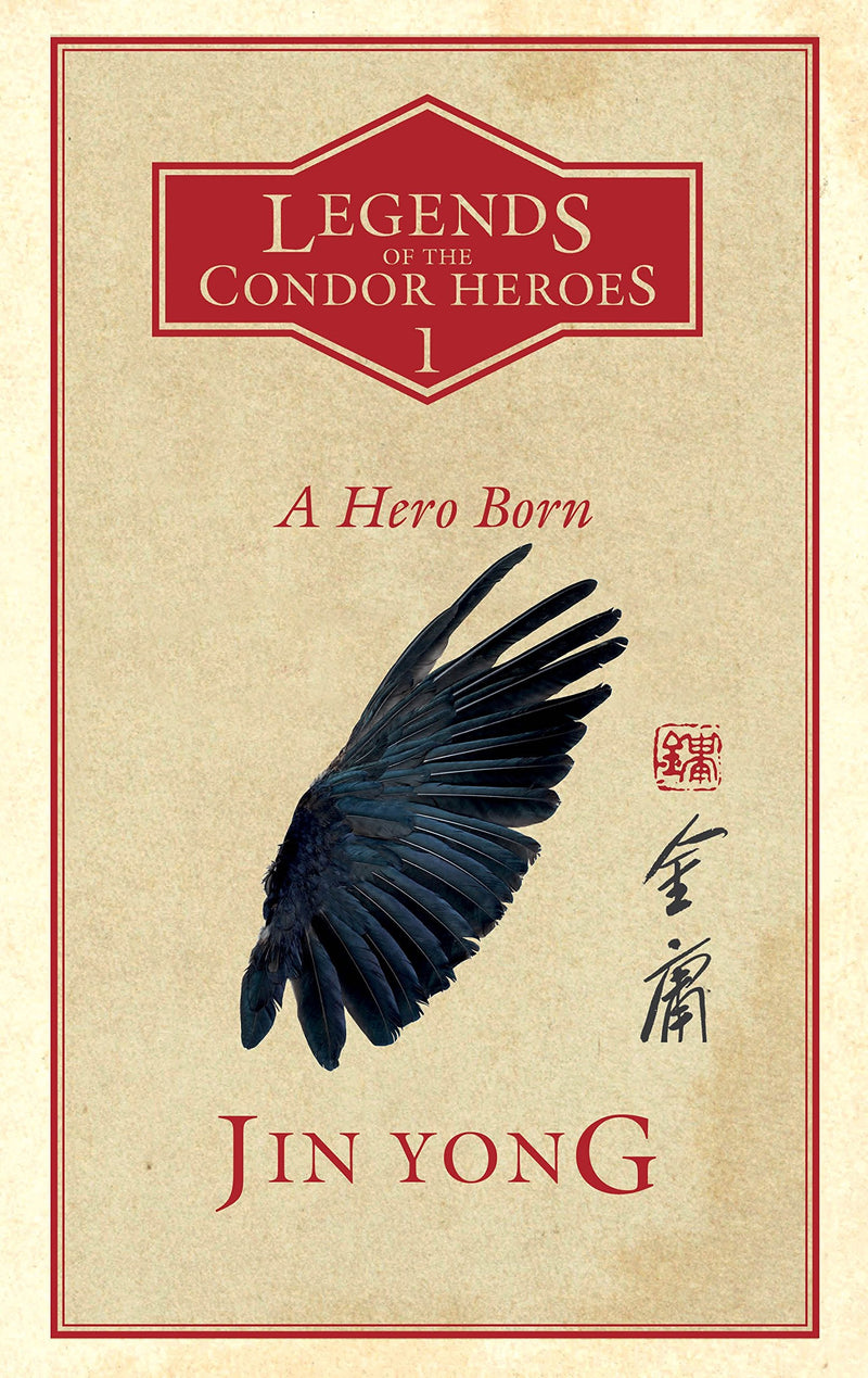 Legends Of The Condor Heroes Volume 1: A Hero Born