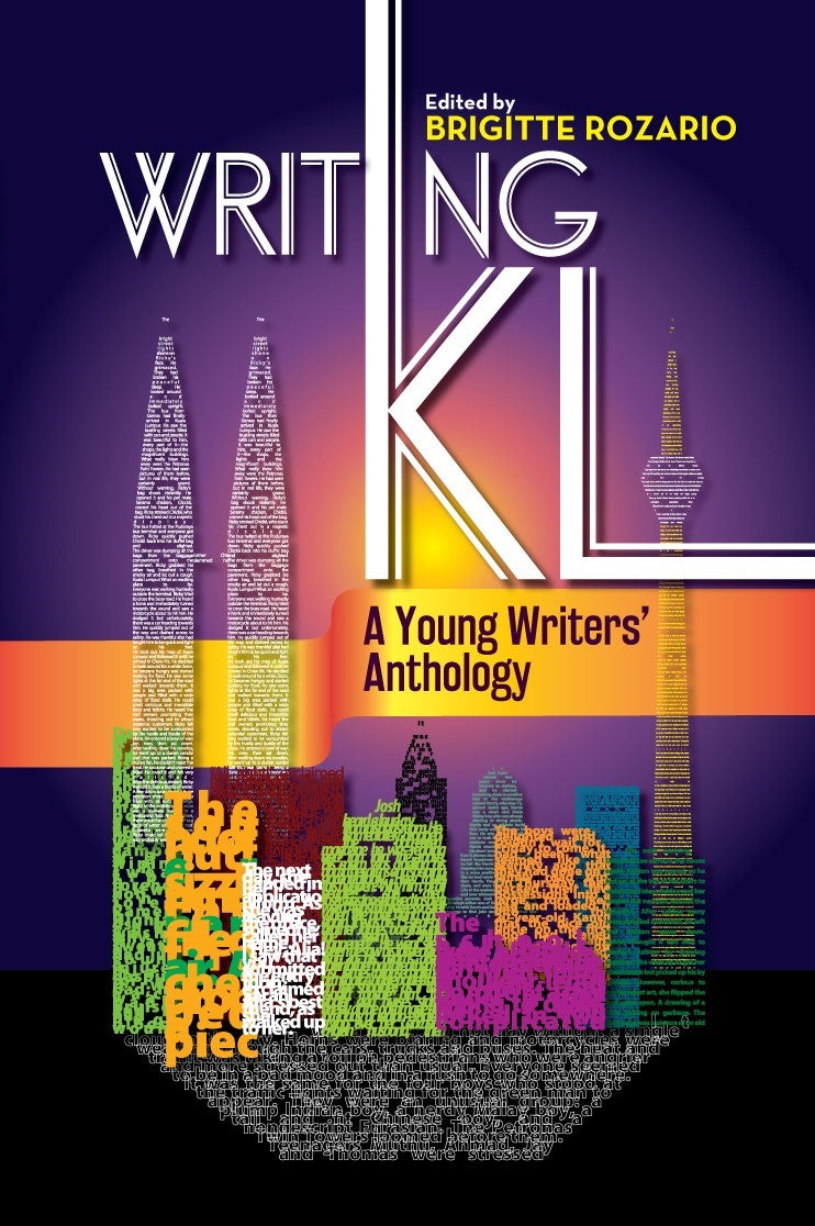 Writing KL: A Young Writers' Anthology