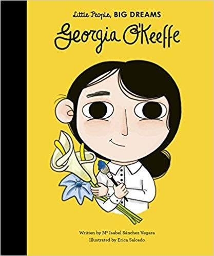 LITTLE PEOPLE BIG DREAMS: GEORGIA O`KEEFFE