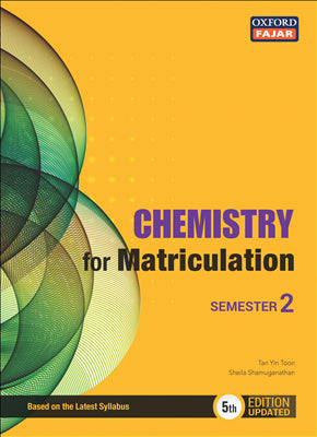 Chemistry for Matriculation Semester 2 Fifth Edition
