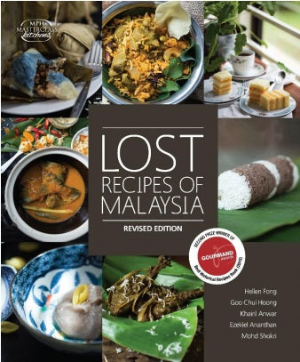 LOST RECIPES OF MALAYSIA (REVISED EDN)