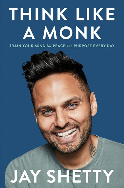 Think Like a Monk: How to Train Your Mind for Peace and Purpose Everyday (UK)