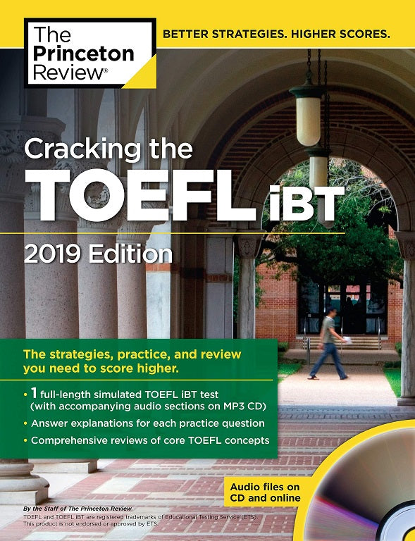 Cracking the TOEFL iBT with Audio CD, 2019 Edition (College Test Prep)