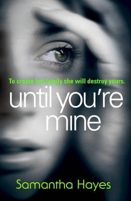 UNTIL YOU`RE MINE