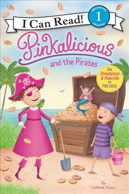I CAN READ LEVEL 1: PINKALICIOUS AND THE PIRATES