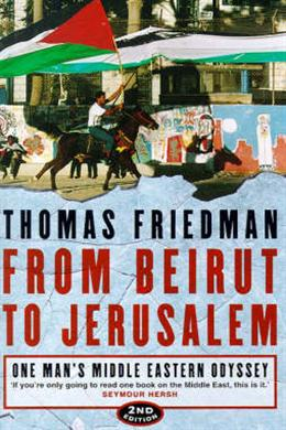 From Beirut to Jerusalem: One Man's Middle Eastern Odyssey 2E