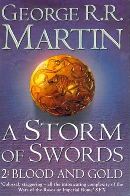 A Storm of Swords; 2: Blood and Gold (Book Three, Part Two of a Song of Ice and Fire)