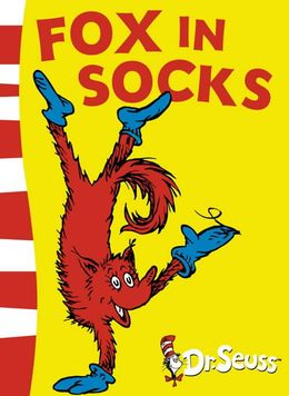 Fox in Socks (Dr Seuss)