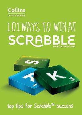 Collins Little Books: 101 Ways To Win At Scrabble (Second Ed