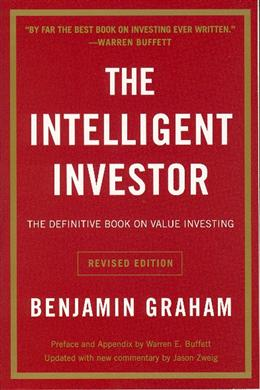 The Intelligent Investor: The Definitive Book of Value Investing, Revised Edition