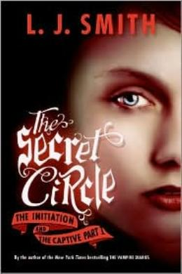 The Secret Circle: The Initiation and The Captive (Part I)