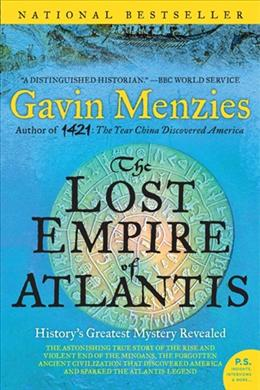 THE LOST EMPIRE OF ATLANTIS: HISTORY`S GREATEST MYSTERY REVE
