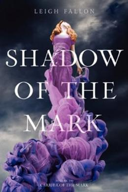 Shadow of the Mark (Carrier of the Mark) [