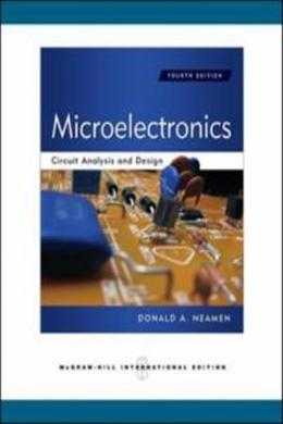 Microelectronics Circuit Analysis and Design, 4E